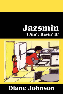 Jazsmin: 'I Ain't Havin' It' (Paperback)