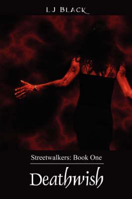 Deathwish - Streetwalkers: Book One (Paperback)