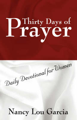 Thirty Days of Prayer: Daily Devotional for Women (Paperback)