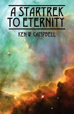 A Startrek to Eternity (Paperback)