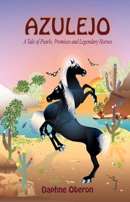 Azulejo: A Tale of Pearls, Promises and Legendary Horses (Hardback)