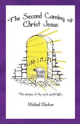 The Second Coming of Christ Jesus (Paperback)