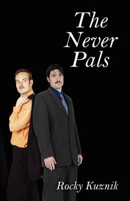 The Never Pals (Hardback)