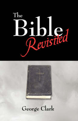 The Bible Revisited (Hardback)