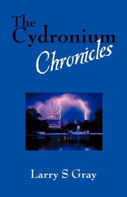 The Cydronium Chronicles (Paperback)