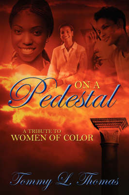 On a Pedestal: A Tribute to Women of Color (Paperback)