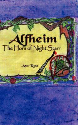 Alfheim: The Horn of Night Starr (Paperback)