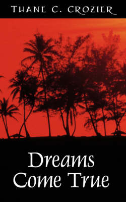 Dreams Come True (Paperback)