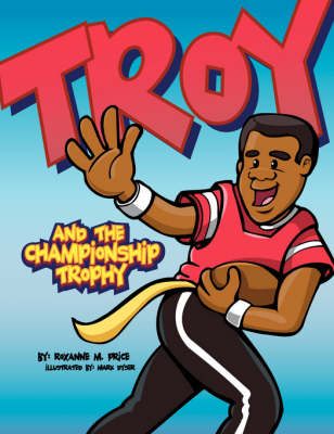 Troy and the Championship Trophy (Paperback)
