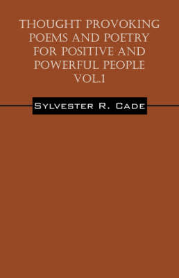 Thought Provoking Poems and Poetry for Positive and Powerful People - Vol.1 (Paperback)