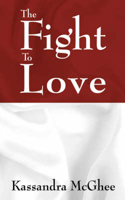 The Fight to Love (Paperback)