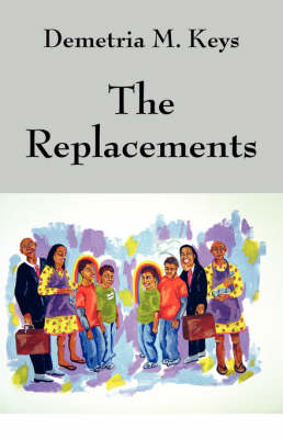 The Replacements (Paperback)