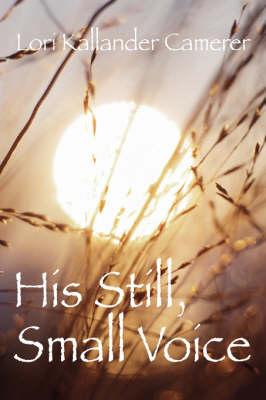 His Still Small Voice (Paperback)