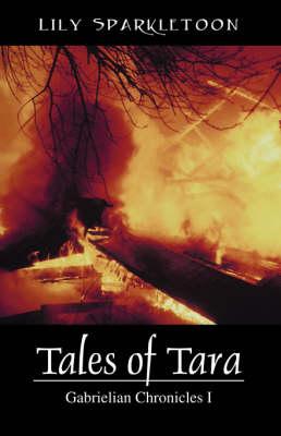 Tales of Tara: Gabrielian Chronicles I (Paperback)