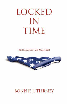 Locked in Time: I Still Remember and Always Will (Paperback)