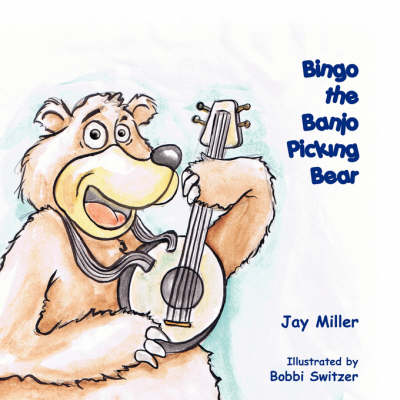Bingo the Banjo Picking Bear (Paperback)