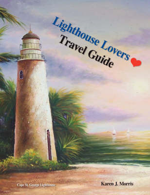 Lighthouse Lovers Travel Guide (Paperback)