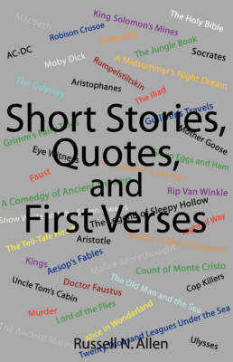 Short Stories, Quotes, and First Verses (Paperback)