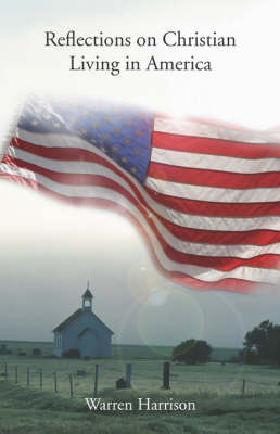 Reflections on Christian Living in America (Paperback)