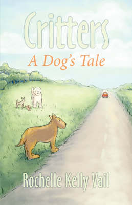 Critters: A Dog's Tale (Paperback)