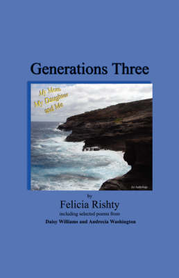 Generations Three My Mom My Daughter and Me (Paperback)