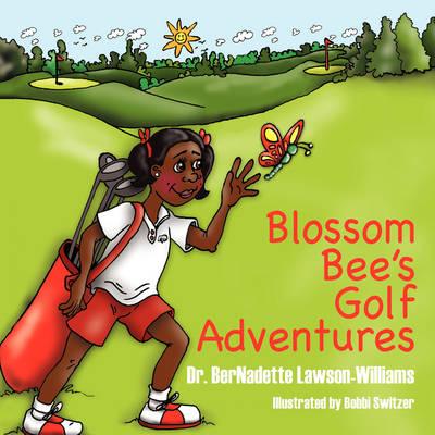 Blossom Bee's Golf Adventures (Paperback)