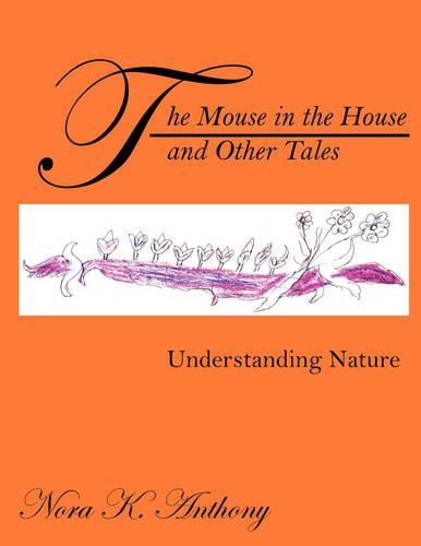 The Mouse in the House and Other Tales (Paperback)