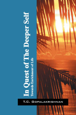 In Quest of the Deeper Self: Towards Enrichment of Life (Paperback)