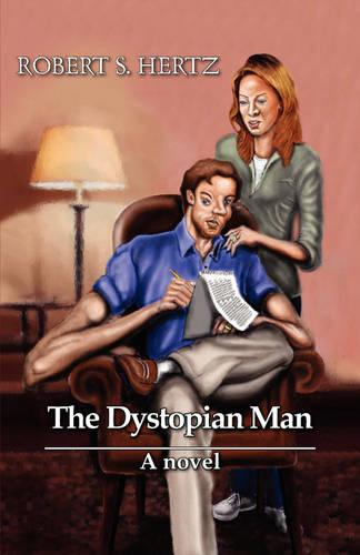 The Dystopian Man (Hardback)