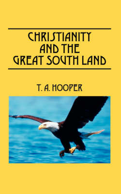 Christianity and the Great South Land (Paperback)