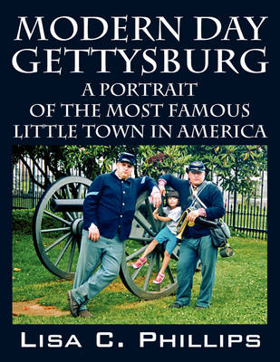Modern Day Gettysburg (Paperback)
