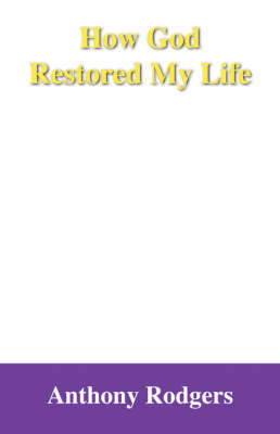 How God Restored My Life (Paperback)