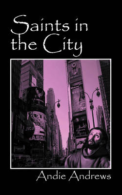 Saints in the City (Paperback)