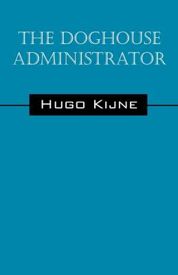 The Doghouse Administrator (Paperback)