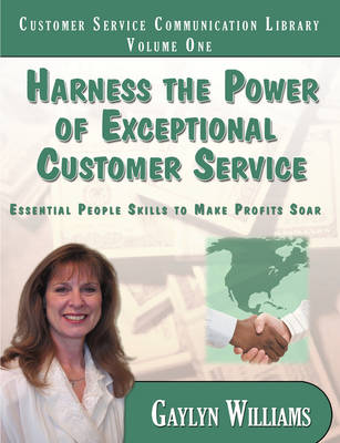 Harness the Power of Exceptional Customer Service (Paperback)