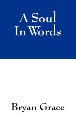 A Soul in Words (Paperback)