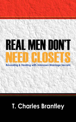 Real Men Don't Have Closets (Paperback)