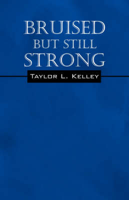 Bruised But Still Strong (Paperback)