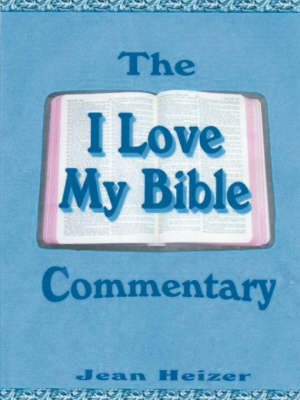 """The """"I Love My Bible"""" Commentary (Paperback)"""