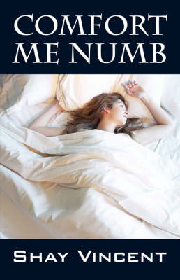 Comfort Me Numb (Paperback)