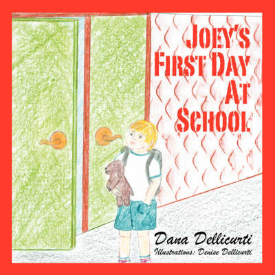 Joey's First Day at School (Paperback)