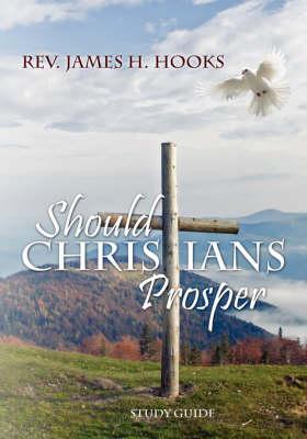 Should Christians Prosper (Paperback)