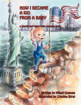 How I Became a Kid from a Baby (Paperback)