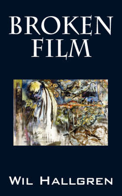 Broken Film: Poems (Paperback)
