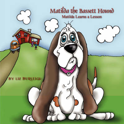 Matilda the Bassett Hound (Paperback)