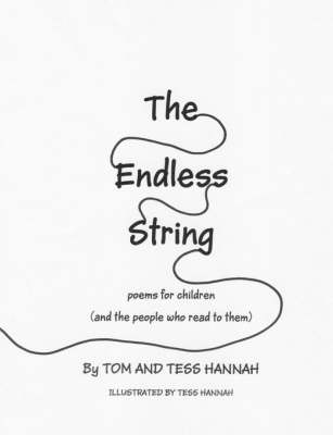 The Endless String: Poems for Children (and the People Who Read to Them) (Paperback)