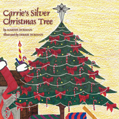 Carrie's Silver Christmas Tree (Paperback)