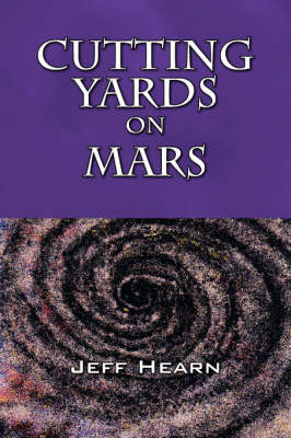 Cutting Yards on Mars: Writer's Block (Paperback)