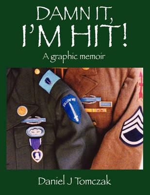 Damn It, I'm Hit! (Paperback)