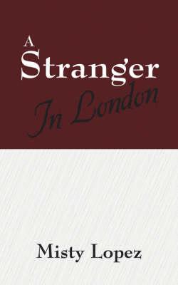 A Stranger in London (Paperback)